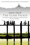 The Glass Palace novel by Amitav Ghosh